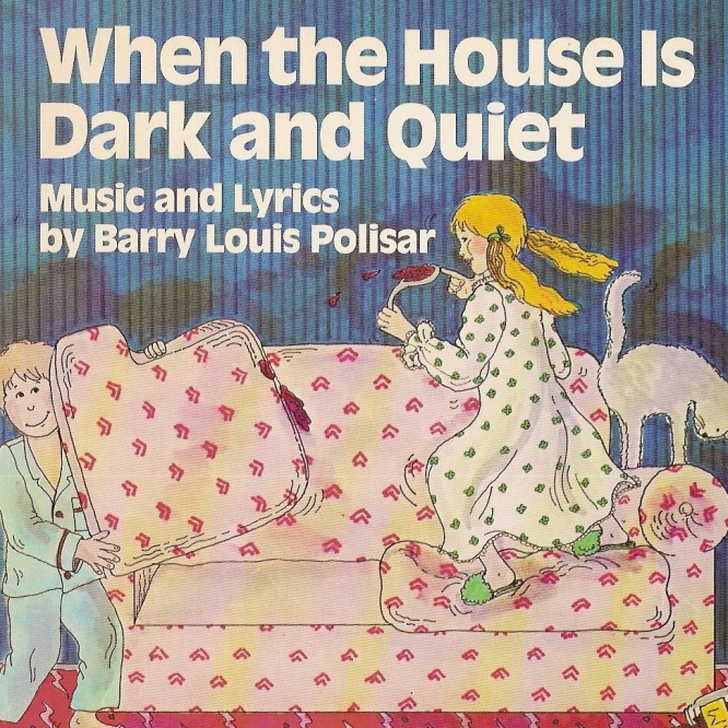 When the House is Dark and Quiet